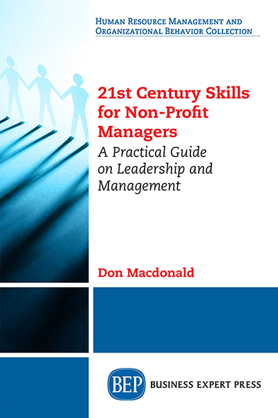 21st Century Skills for Non-Profit Managers: A Practical Guide on Leadership and Management