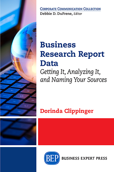 Business Research Reporting: Getting It, Analyzing It, and Naming Your Sources