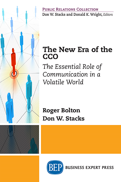 The New Era of the CCO : The Essential Role of Communication in a Volatile World