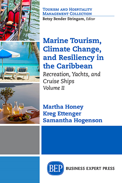 Marine Tourism, Climate Change, and Resiliency in the Caribbean, Volume II: Recreation, Yachts, and Cruise Ships