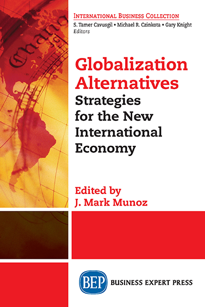 Globalization Alternatives: Strategies for the New International Economy