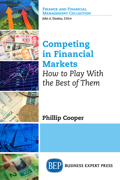 Competing in Financial Markets: How to Play With the Best of Them