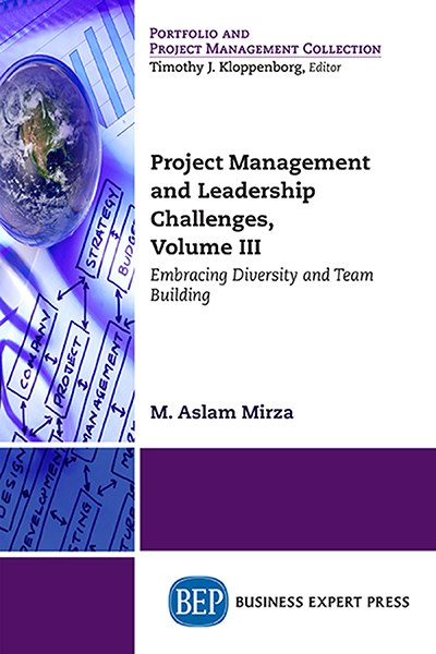 Project Management and Leadership Challenges, Volume III: Respecting Diversity and Building Teams