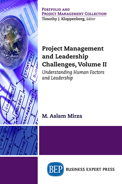 Project Management and Leadership Challenges, Volume II : Understanding Human Factors and Leadership