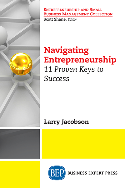 Navigating Entrepreneurship: 11 Proven Keys to Success