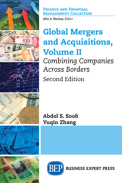 Global Mergers and Acquisitions, Volume II: Combining Companies Across Borders, Second Edition