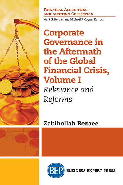 Corporate Governance in the Aftermath of the Global Financial Crisis, Volume I: Relevance and Reform