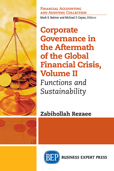 Corporate Governance in the Aftermath of the Global Financial Crisis, Volume II: Functions and Sustainability