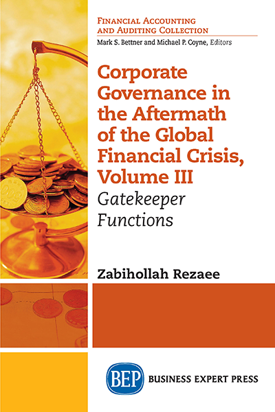 Corporate Governance in the Aftermath of the Global Financial Crisis, Volume III: Gatekeeper Functions