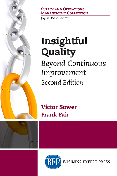 Insightful Quality: Beyond Continuous Improvement, Second Edition