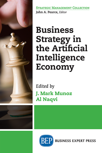 Business Strategy in the Artificial Intelligence Economy