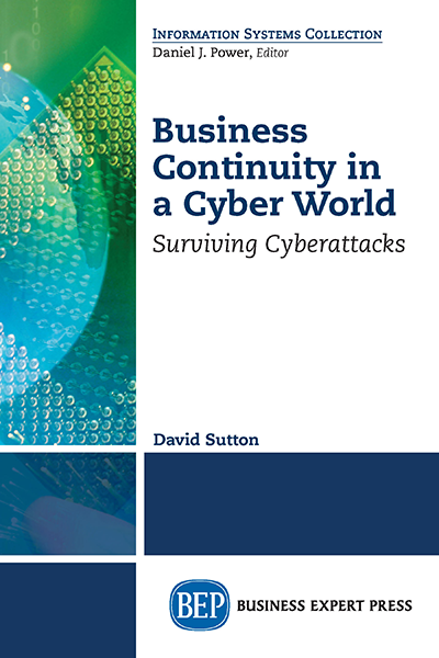 Business Continuity in a Cyber World: Surviving Cyberattacks