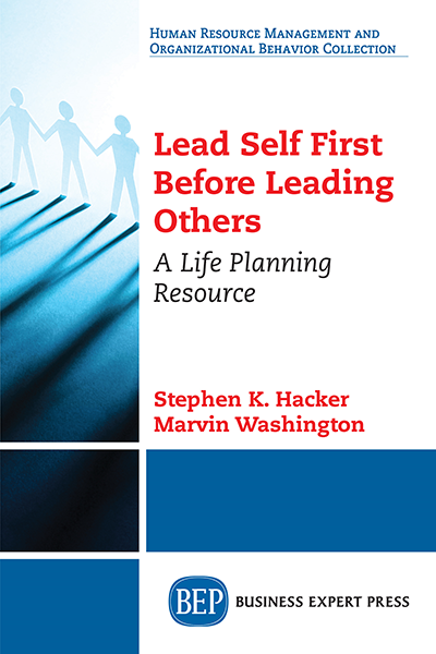 Lead Self First Before Leading Others: A Life Planning Resource