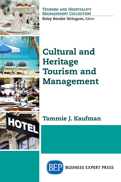 Cultural and Heritage Tourism and Management