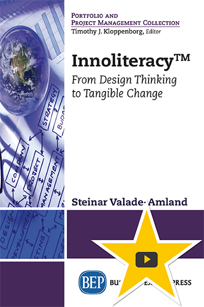 Innoliteracy™: From Design Thinking to Tangible Change