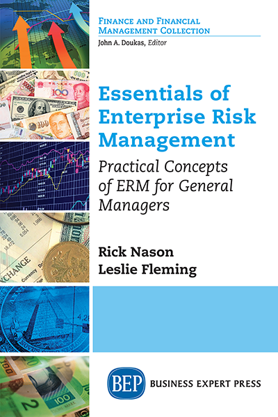 Essentials of Enterprise Risk Management: Practical Concepts of ERM for General Managers