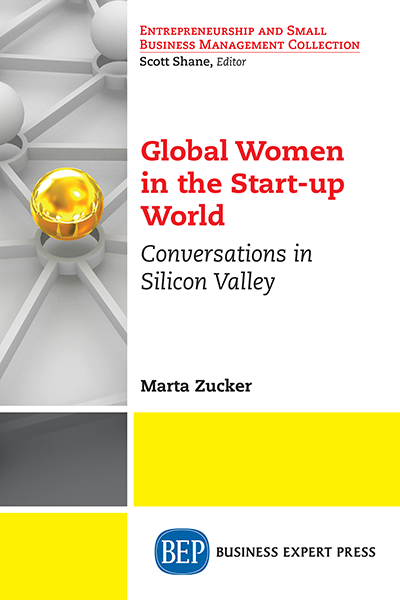 Global Women in the Start-up World: Conversations in Silicon Valley