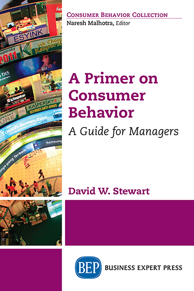 A Primer on Consumer Behavior : A Guide for Managers