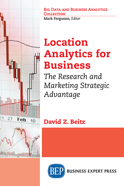 Location Analytics for Business: The Research and Marketing Strategic Advantage