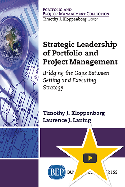 Strategic Leadership of Portfolio and Project Management: Bridging the Gaps Between Setting and Executing Strategy
