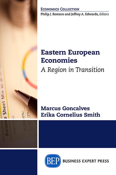 Eastern European Economies: A Region in Transition