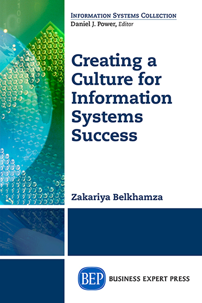 Creating a Culture for Information Systems Success