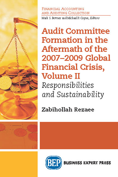 Audit Committee Formation in the Aftermath of the 2007–2009 Global Financial Crisis, Volume II: Responsibilities and Sustainability