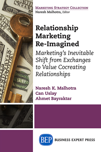 Relationship Marketing Re-Imagined: Marketing's Inevitable Shift from Exchanges to Value Cocreating Relationships