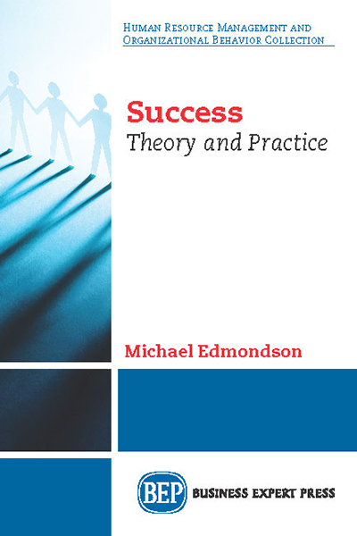 Success: Theory and Practice
