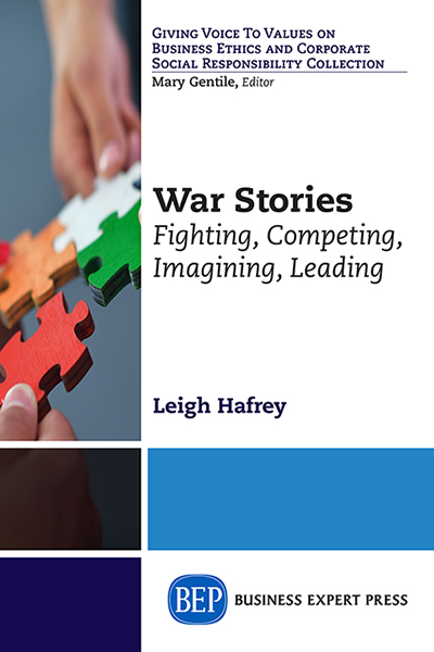 War Stories: Fighting, Competing, Imagining, Leading