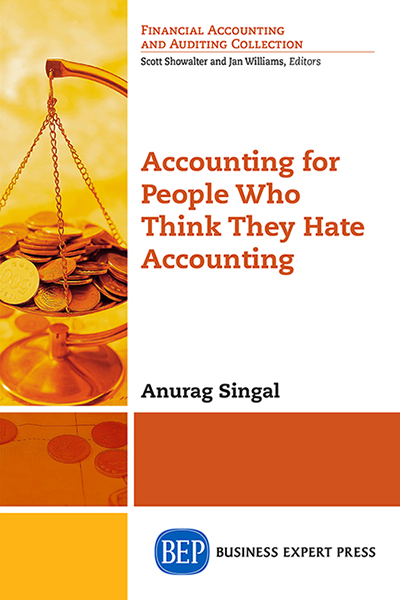 Accounting for People Who Think They Hate Accounting