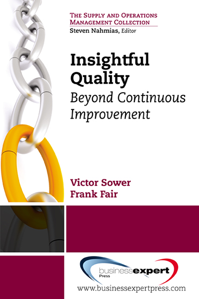 Insightful Quality: Beyond Continuous Improvement