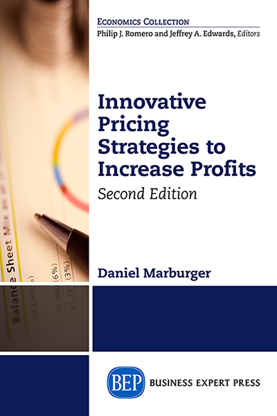 Innovative Pricing Strategies to Increase Profits, Second Edition