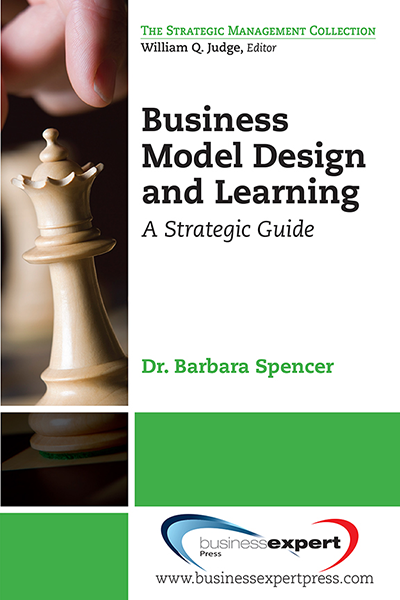 Business Model Design and Learning: A Strategic Guide