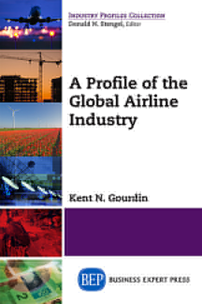 A Profile of the Global Airline Industry