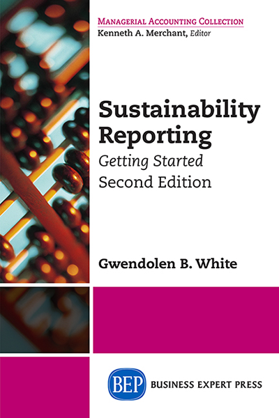 Sustainability Reporting: Getting Started, Second Edition