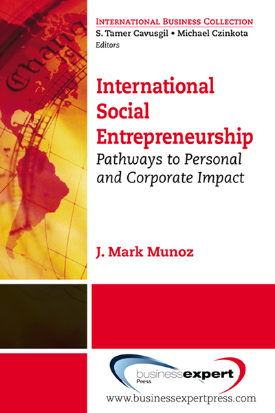 International Social Entrepreneurship: Pathways to Personal and Corporate Impact