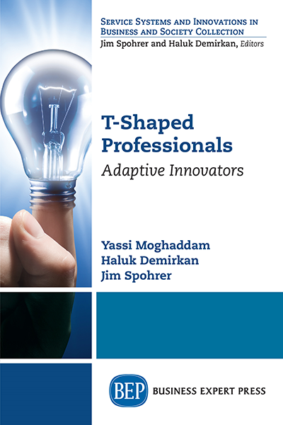 T-Shaped Professionals : Adaptive Innovators