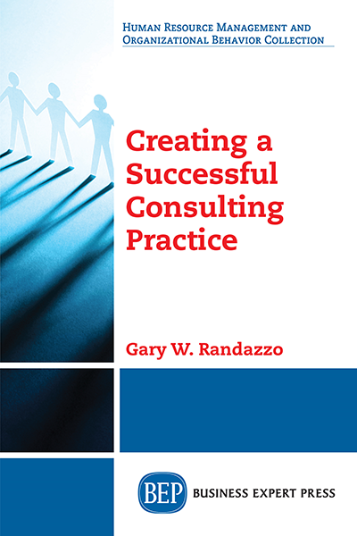 Creating a Successful Consulting Practice