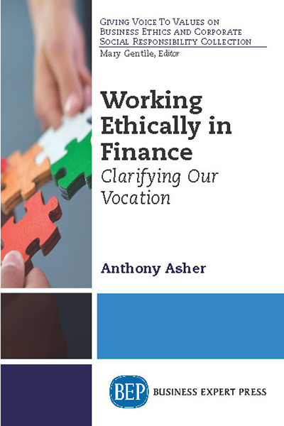 Working Ethically in Finance: Clarifying Our Vocation
