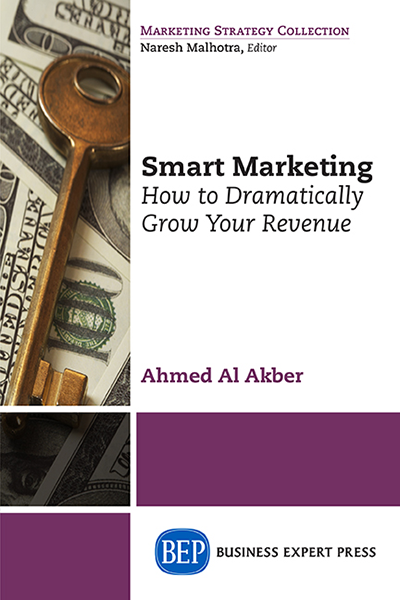 Smart Marketing: How to Dramatically Grow Your Revenue