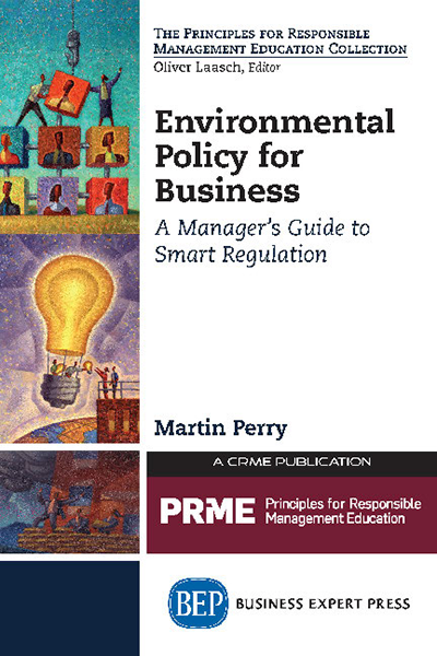 Environmental Policy for Business: A Manager's Guide to Smart Regulation