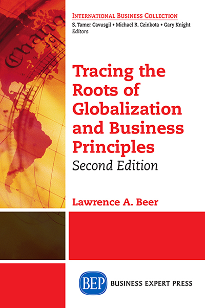 Tracing the Roots of Globalization and Business Principles, Second Edition