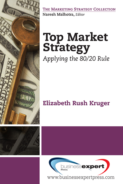 Top Market Strategy: Applying the 80/20 Rule