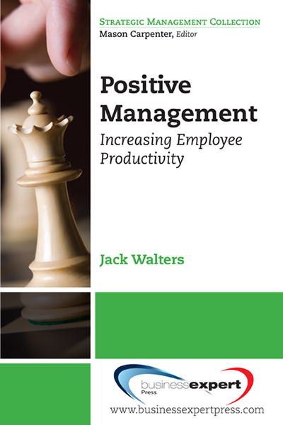 Positive Management: Increasing Employee Productivity