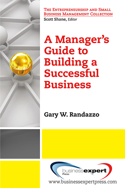 The Manager's Guide to Building a Successful Business