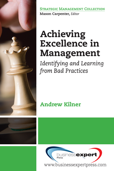 Achieving Excellence in Management: Identifying and Learning from Bad Practices