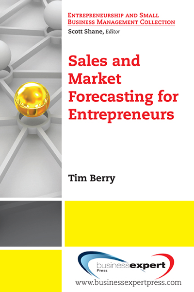 Sales and Market Forecasting for Entrepreneurs
