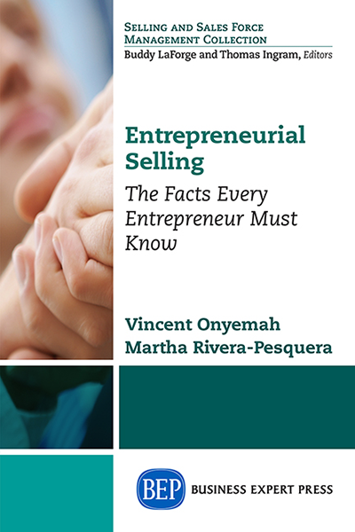 Entrepreneurial Selling: The Facts Every Entrepreneur Must Know
