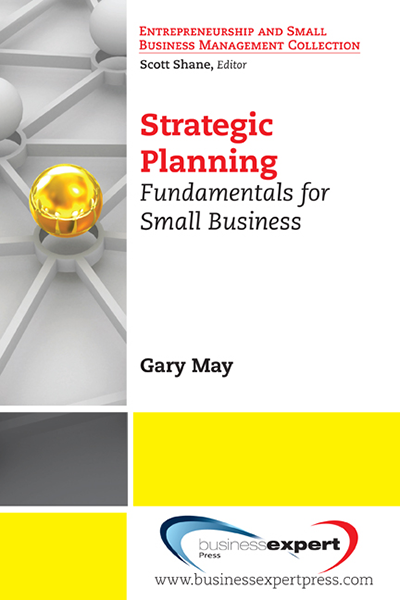 Strategic Planning: Fundamentals for Small Business
